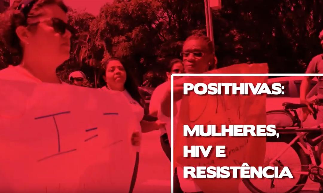 PositHIVas: Católicas lança mini-documentário sobre mulheres e HIV