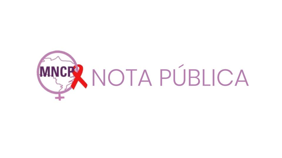 Movimento Nacional das Cidadãs Posithivas se posiciona contrário a mudança no nome do Departamento de Aids