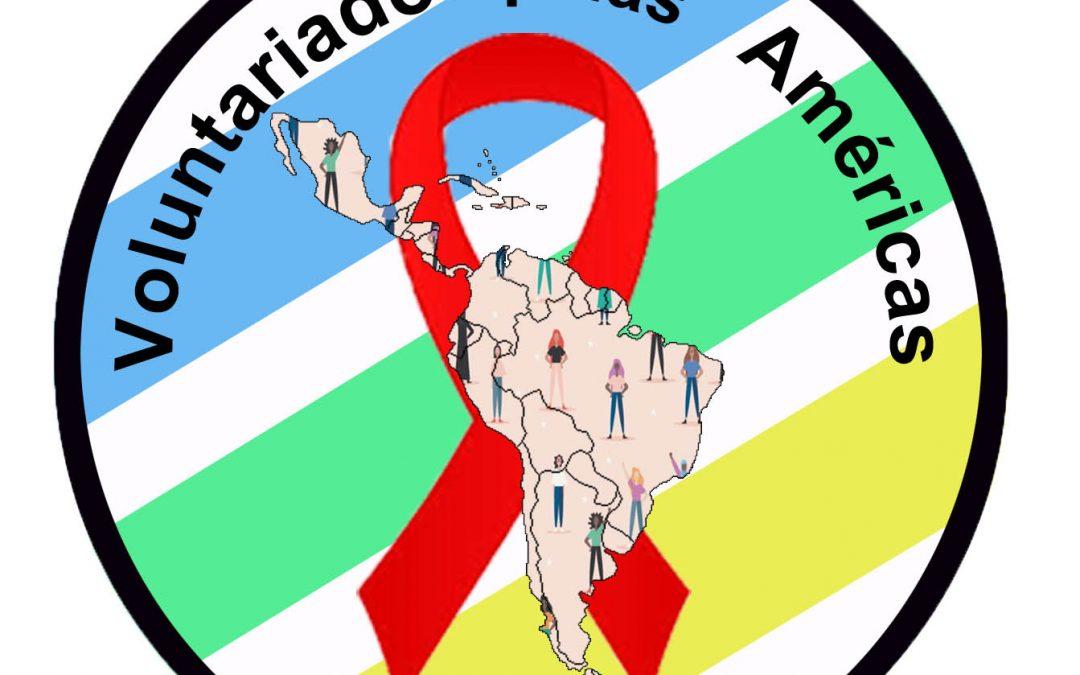 CAMPANHA VOLUNTARIADO PELAS AMÉRICAS COVID-19 E HIV/AIDS APOIO PARA PESSOA HIV+